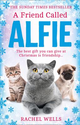 A Friend Called Alfie (Alfie Series, Book 6) Cover Image