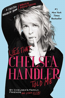 Lies That Chelsea Handler Told Me Cover