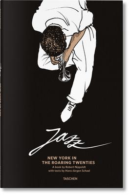 Jazz. New York in the Roaring Twenties Cover Image