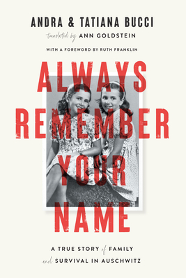 Always Remember Your Name: A True Story of Family and Survival in Auschwitz cover