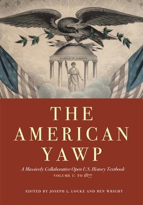 Cover for The American Yawp, Volume 1