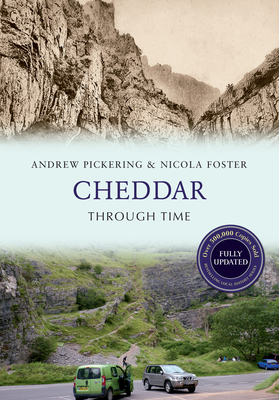 Cheddar Through Time Revised Edition Cover Image