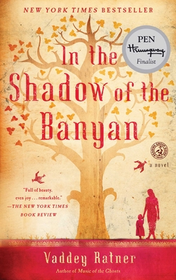 In the Shadow of the Banyan: A Novel Cover Image