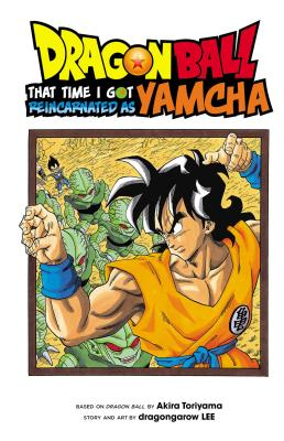 Dragon Ball: That Time I Got Reincarnated as Yamcha! cover image