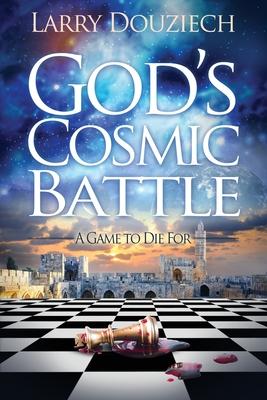 God's Cosmic Battle: Battle For The Bloodline Cover Image