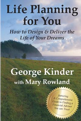 Life Planning for You: How to Design and Deliver the Life of Your Dreams Cover Image