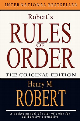 Robert's Rules of Order: The Original Edition Cover Image