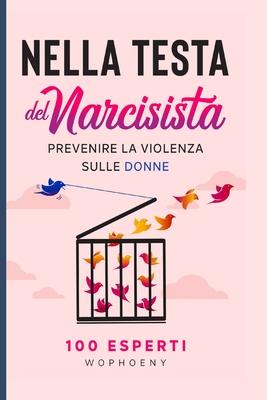 Nella Testa del Narcisista: Prevenire la Violenza sulle Donne Cover Image