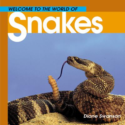 Welcome to the World of Snakes Cover