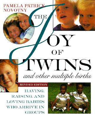 The Joy of Twins and Other Multiple Births Cover