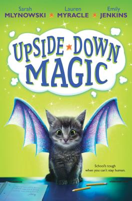 Upside-Down Magic (Upside-Down Magic #1) (Audio Library Edition) Cover Image