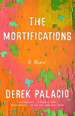 The Mortifications: A Novel Cover Image