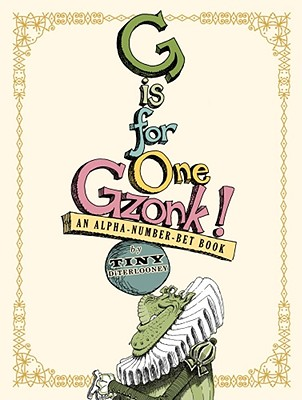 G Is for One Gzonk! (Limited Edition) Cover