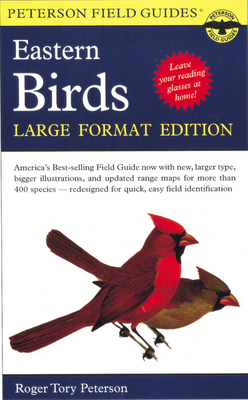 A Peterson Field Guide to the Birds of Eastern and Central North America: Large Format Edition (Peterson Field Guides) Cover Image