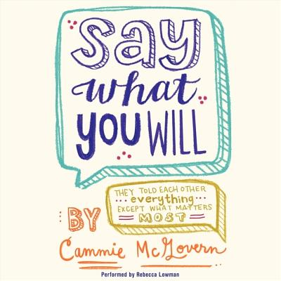 Say What You Will Lib/E Cover Image