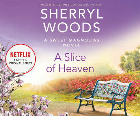 Cover for A Slice of Heaven (Sweet Magnolias #2)