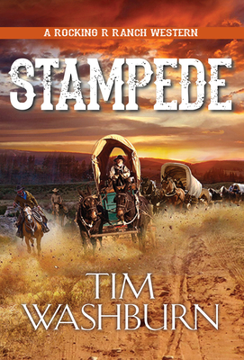 Stampede (A Rocking R Ranch Western #3) Cover Image