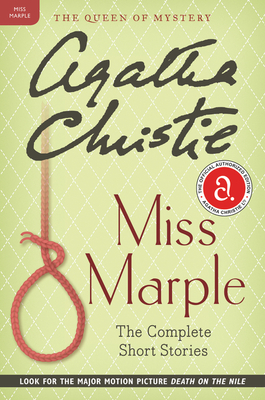 Miss Marple: The Complete Short Stories: A Miss Marple Collection (Miss Marple Mysteries) Cover Image