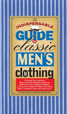 The Indispensable Guide to Classic Men's Clothing Cover