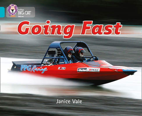 Going Fast (Collins Big Cat) Cover Image