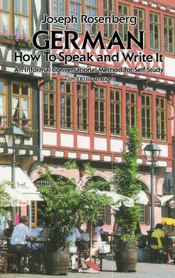 German: How to Speak and Write It (Dover Dual Language German) Cover Image