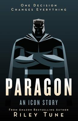 Paragon: An Icon Story (Icons #1) Cover Image