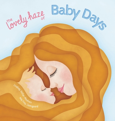 The Lovely Haze of Baby Days Cover Image