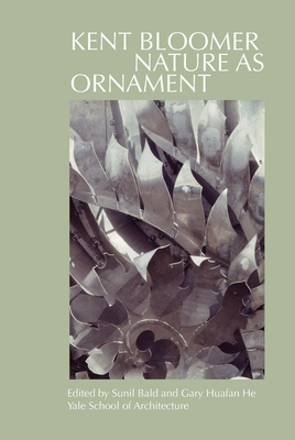 Kent Bloomer: Nature as Ornament Cover Image