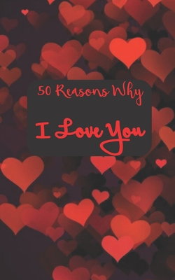 50 Reasons Why I Love You Cover Image
