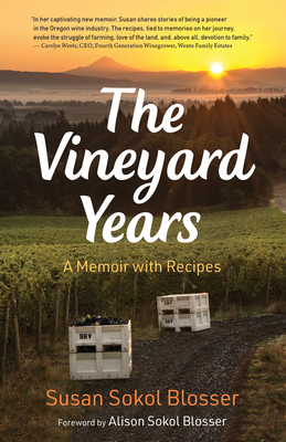 The Vineyard Years: A Memoir with Recipes Cover Image