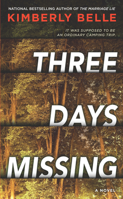 Three Days Missing: A Novel of Psychological Suspense Cover Image