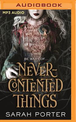 Never-Contented Things: A Novel of Faerie Cover Image