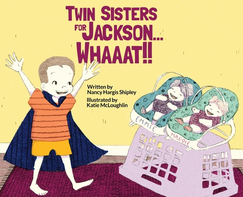 Twin Sisters for Jackson... Whaaat!! Cover Image