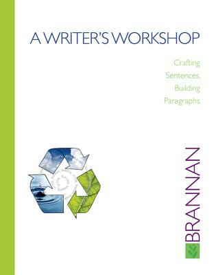 A Writer's Workshop: Crafting Sentences, Building Paragraphs Cover Image