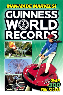 Guinness World Records_ Man-Made Marvels