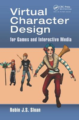 Virtual Character Design for Games and Interactive Media Cover Image