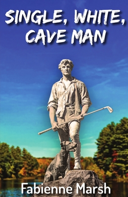 Single, White Cave Man Cover Image