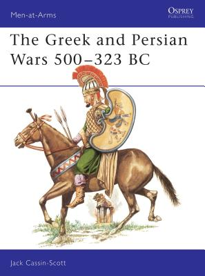 The Greek and Persian Wars 500–323 BC (Men-at-Arms) Cover Image