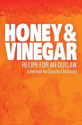 Honey & Vinegar: Recipe for an Outlaw Cover Image