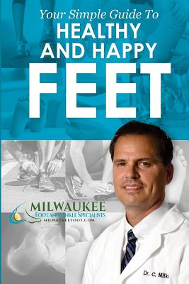 Your Simple Guide to Happy and Healthy Feet Cover Image