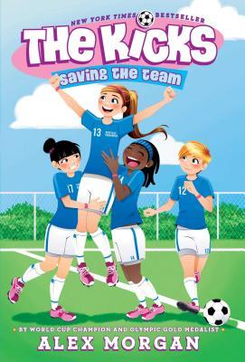 Saving the Team (The Kicks) Cover Image