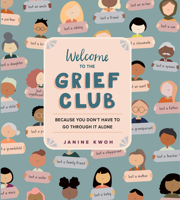 Welcome to the Grief Club: Because You Don't Have to Go Through It Alone Cover Image