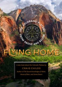 Flying Home: The Colorado Plateau From Above and Below Cover Image
