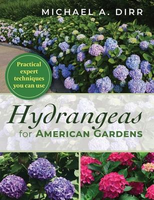 Hydrangeas for American Gardens Cover Image