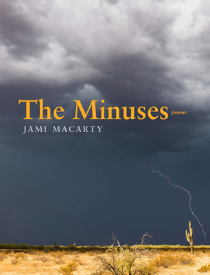 Cover for The Minuses (Mountain West Poetry Series)