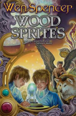 Wood Sprites (Elfhome #4) Cover Image