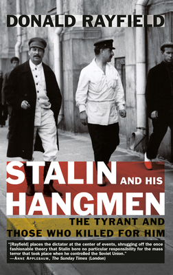 Stalin and His Hangmen: The Tyrant and Those Who Killed for Him Cover Image