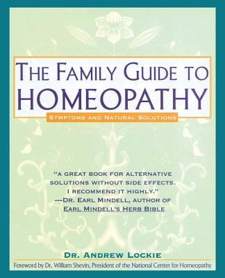 Family Guide to Homeopathy: Symptoms and Natural Solutions Cover Image