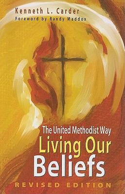 Living Our Beliefs: The United Methodist Way Cover Image