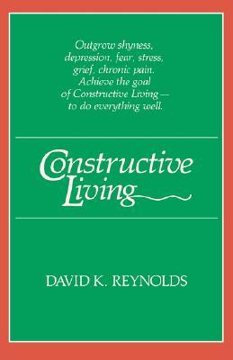 Constructive Living (Kolowalu Books) Cover Image